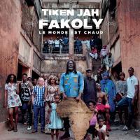 monde est chaud (Le) | Tiken Jah Fakoly