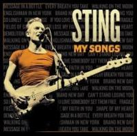 My songs / Sting, comp., chant, guit. | Sting (1951-....). Compositeur. Chanteur