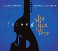 Farangi : du baroque à l'orient