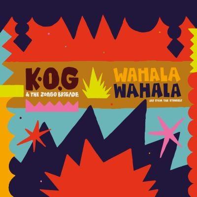 Wahala wahala K.O.G. & The Zongo Brigade, ens. voc. & instr.