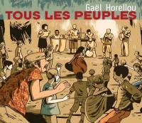 Tous les peuples | Horellou, Gaël (1975-....)