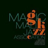 Magic Malik Jazz Association / Magic Malik Jazz Association | Magic Malik Jazz Association