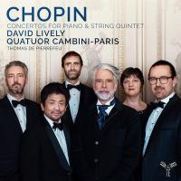 Concertos for piano & string quintet | Frédéric Chopin (1810-1849). Compositeur