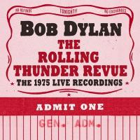 The rolling thunder revue : The 1975 live recordings | Bob Dylan (1941-....). Compositeur