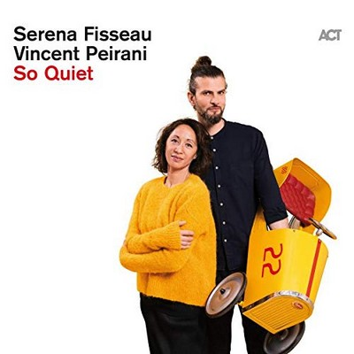 So quiet Serena Fisseau, chant Vincent Peirani, comp. & acrdn