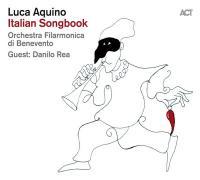 Italian songbook / Luca Aquino   Aquino, Luca (1974-....)