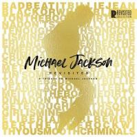 Michael Jackson revisited : a tribute to Michael Jackson | JACKSON, Michael. Antécédent bibliographique