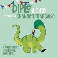 Diplo le dino découvre la chanson française | Compilation