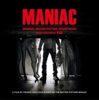 Maniac : bande originale du film de Franck Khalfoun |  Rob. Compositeur