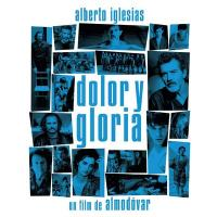 Dolor y gloria = Douleur et gloire : bande originale du film de Pedro Almodovar |
