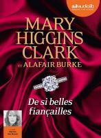 De si belles fiançailles / Mary Higgins Clark, textes |