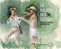 La balade des oiseaux    Julien-Laferrière, Alice (1988-....). Violon
