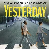 Yesterday : bande originale du film de Danny Boyle | Beatles (The). Auteur de droits adaptés