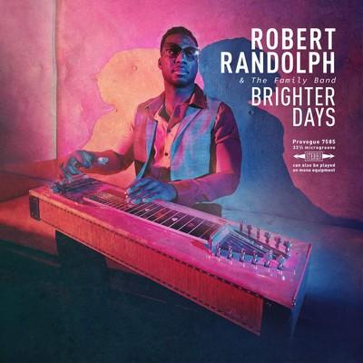 Brighter days Robert Randolph, comp., chant, guit. Family Band (The), ens. voc. & instr.