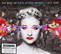 Best of Kate Miller-Heidke : act one