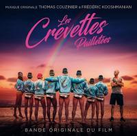 Les crevettes pailletées : bande originales du film de Maxime Govare et Cédric Le Gallo | Couzinier, Thomas. Compositeur