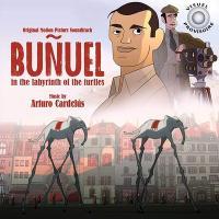 Bunuel après l'âge d'or = Bunuel en el laberinto de las tortugas : bande originale du film d'animation de de Salvador Simo | Arturo Cardelus. Compositeur