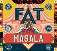 Masala / Fat Bastard Gangband (The) |