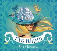 ET DE L'AMOUR.... | Miss Paillette