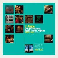 J-jazz Deep modern jazz from Japan 1969-1983, vol. 2