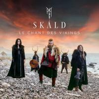 chant des vikings (Le) | Skald