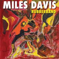 RUBBERBAND | Davis, Miles (1926-1991) - trp