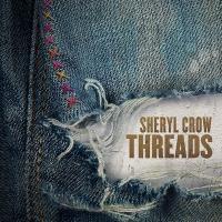 Threads | Crow, Sheryl. Musicien