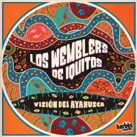 Vision del ayahuasca / Wembler's de Iquitos (Los) |