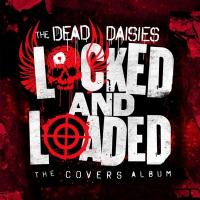 Locked and loaded | The |Dead Daisies