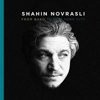 From Baku to New York City | Novrasli, Shahin (1977-....). Musicien