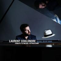 Michel on my mind : tribute to Michel Petrucciani / Laurent Coulondre, p. & org. | Coulondre, Laurent (1989-....). Musicien. Piano. Orgue