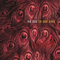 The rare birds / Kid Loco |