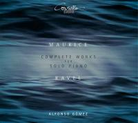 Complete works for solo piano | Maurice Ravel (1875-1937). Compositeur