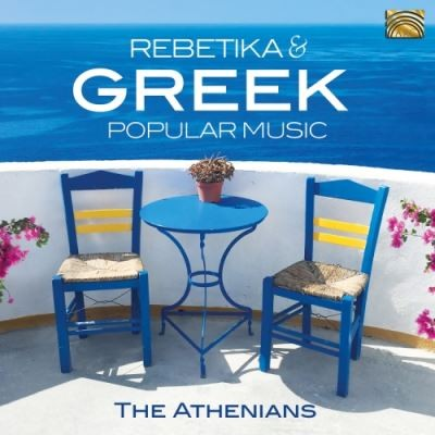 Rebetika & greek popular music Athenians (The), ens. voc. & instr.