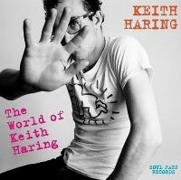 World of Keith Haring (The) / Anthologie   Dynell, Johnny