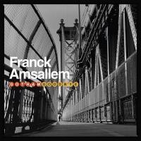 Gotham goodbye | Amsallem, Franck (1961-....). Musicien