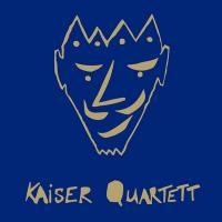 Kaiser Quartett / Kaiser Quartett | Kaiser Quartett