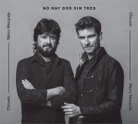 NO HAY DOS SIN TRES | Chicuelo