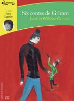 Six contes de Grimm | Jacob Grimm (1785-1863). Auteur