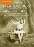 Miss Peregrine et les enfants particuliers, vol. 4 : La carte des jours | Riggs, Ransom ((1979-....)). Auteur