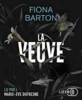 Veuve (La) | Barton, Fiona. Auteur