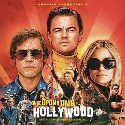 Once upon a time in Hollywood bande originale du film de Quentin Tarantino Roy Head, Dee Clark, Robert Corff, José Feliciano, chant Neil Diamond, Buffy Sainte-Marie, comp., chant, guit. Anonyme, Syd Dale, voix Maurice Jarre, comp. Paul Revere & the Raiders, Traits (The), Bob Seger System (The) et al., ens. voc. & instr.