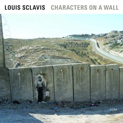 Characters on a wall Louis Sclavis, clar. & clar. basse Christophe Lavergne, batt. Sarah Murcia, cb. Benjamin Moussay, p.