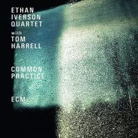 Common practice / Ethan Iverson Quartet | Ethan Iverson Quartet. Musicien. Ens. instr.