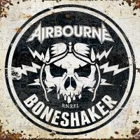 Boneshaker / Airbourne | Airbourne