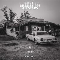 Up and rolling / North Mississippi Allstars | North Mississippi Allstars