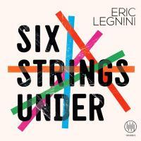 Six strings under | Legnini, Eric (1970-....). Musicien