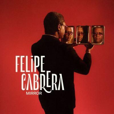 Mirror Felipe Cabrera, comp. & cb. Lukmil Perez, batt. Leonardo Montana, p. Irving Acao, saxo. ténor