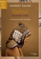 Salina: les trois exils : les trois exils | Laurent Gaudé (1972-....). Auteur
