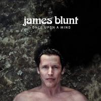 Once upon a mind / James Blunt, chant | Blunt, James (1974-....). Auteur. Compositeur. Chanteur